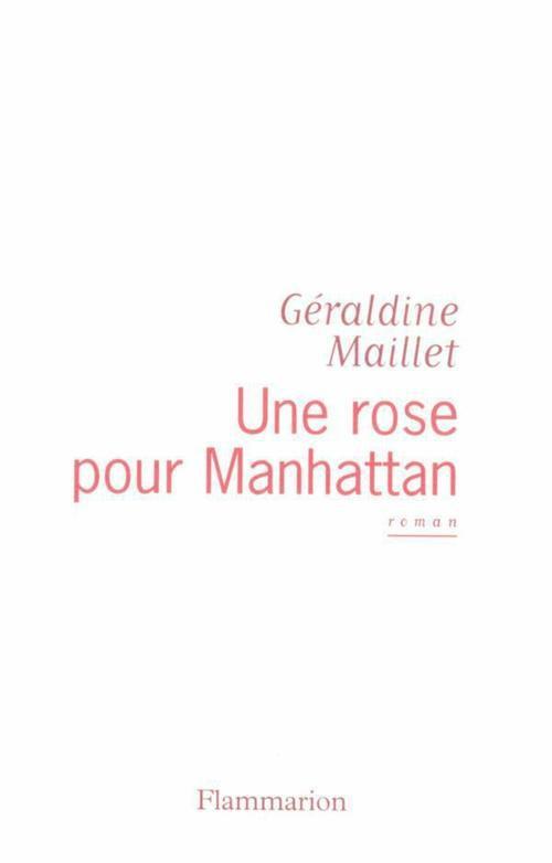 Une rose pour Manhattan