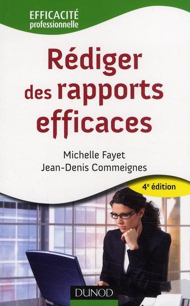 Rediger Des Rapports Efficaces - 4eme Edition