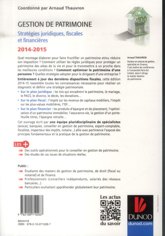 Gestion de patrimoine ; stratégies juridiques, fiscales et financières (5e édition)