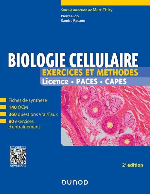 Biologie cellulaire ; exercices et méthodes ; licence, PACES, CAPES (2e édition)