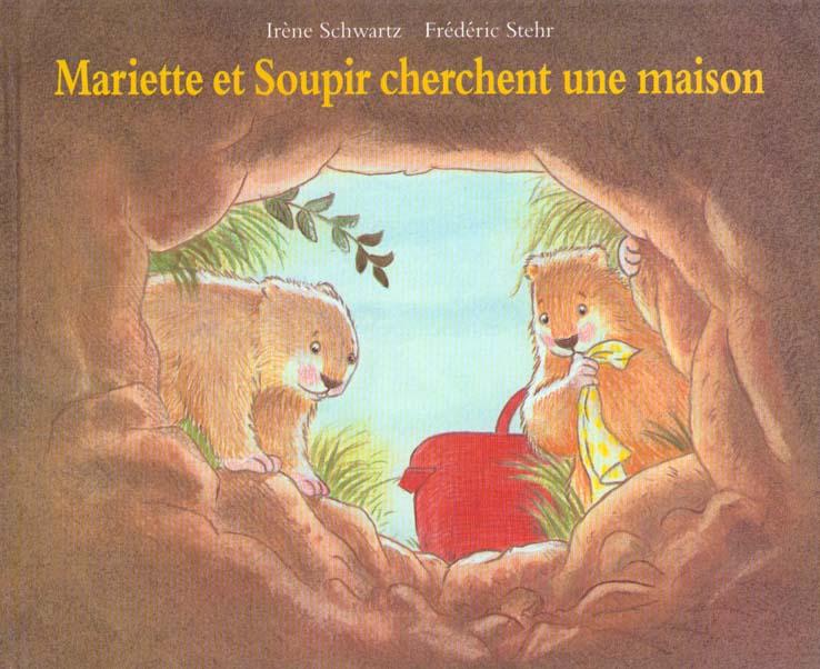 Mariette et Soupir cherchent une maison