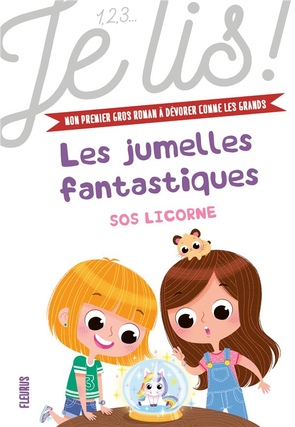 Les jumelles fantastiques T.1 ; SOS licorne