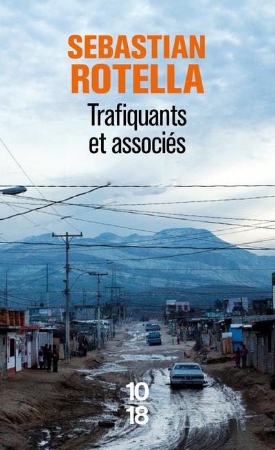 TRAFIQUANTS ET ASSOCIES