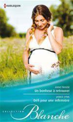 Vente EBooks : Un bonheur à retrouver - Défi pour une infirmière  - Janice Lynn - Anne Fraser