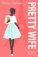 Vente Livre Numérique : Pretty Wife  - Cécile Chomin