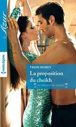 Vente EBooks : La proposition du cheikh  - Trish Morey