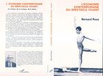 Economie contemporaine du spectacle vivant  - Bernard Roux