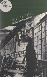 Vente Livre Numérique : Tête de loir. Kafka en Palestine  - Alain BROSSAT