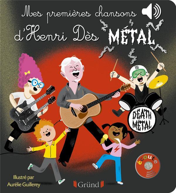 MES PREMIERES CHANSONS D'HENRI DES METAL