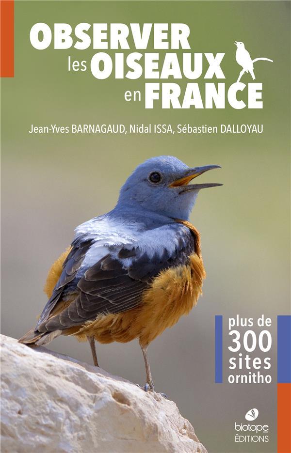 Observer les oiseaux en france ; plus de 300 sites ornitho