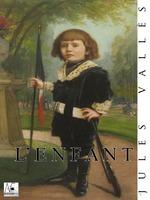 Vente EBooks : L'Enfant  - Jules Vallès