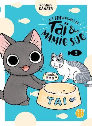 Les chaventures de Taï & Mamie Sue T.3