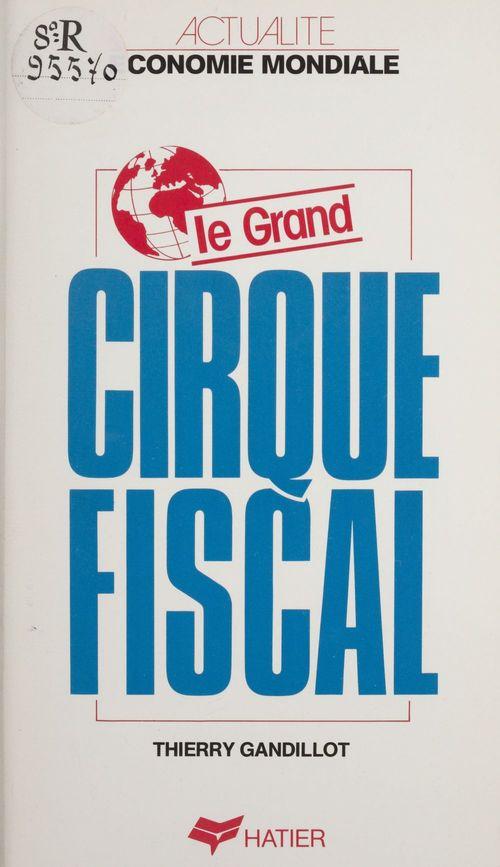 Le Grand Cirque fiscal