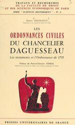 Les ordonnances civiles du chancelier Daguesseau