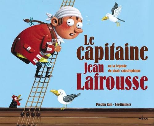 Le Capitaine Jean Lafrousse