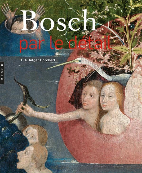 Bosch par le détail