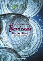 Vente EBooks : Bordeaux dans ma cuisine