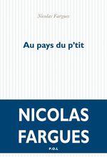 Vente Livre Numérique : Au pays du p'tit  - Nicolas Fargues