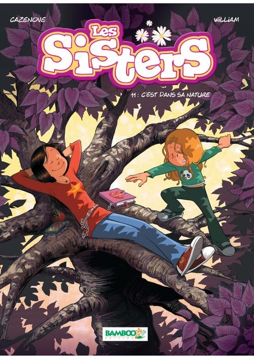 Les Sisters T.11 ; c'est dans sa nature