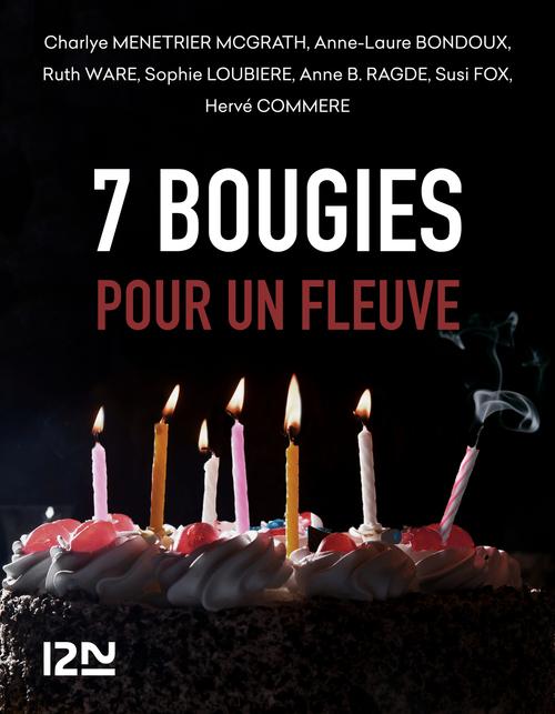 7 bougies pour un Fleuve
