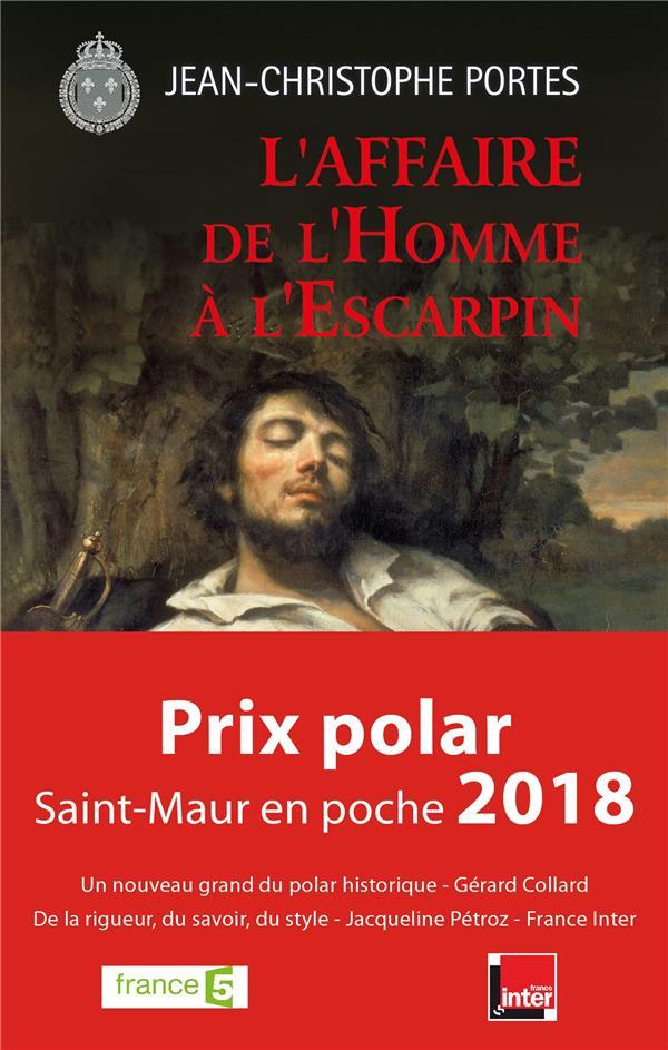 PORTES, JEAN-CHRISTOPHE - LES ENQUETES DE VICTOR DAUTERIVE T.2  -  L'AFFAIRE DE L'HOMME A L'ESCARPIN