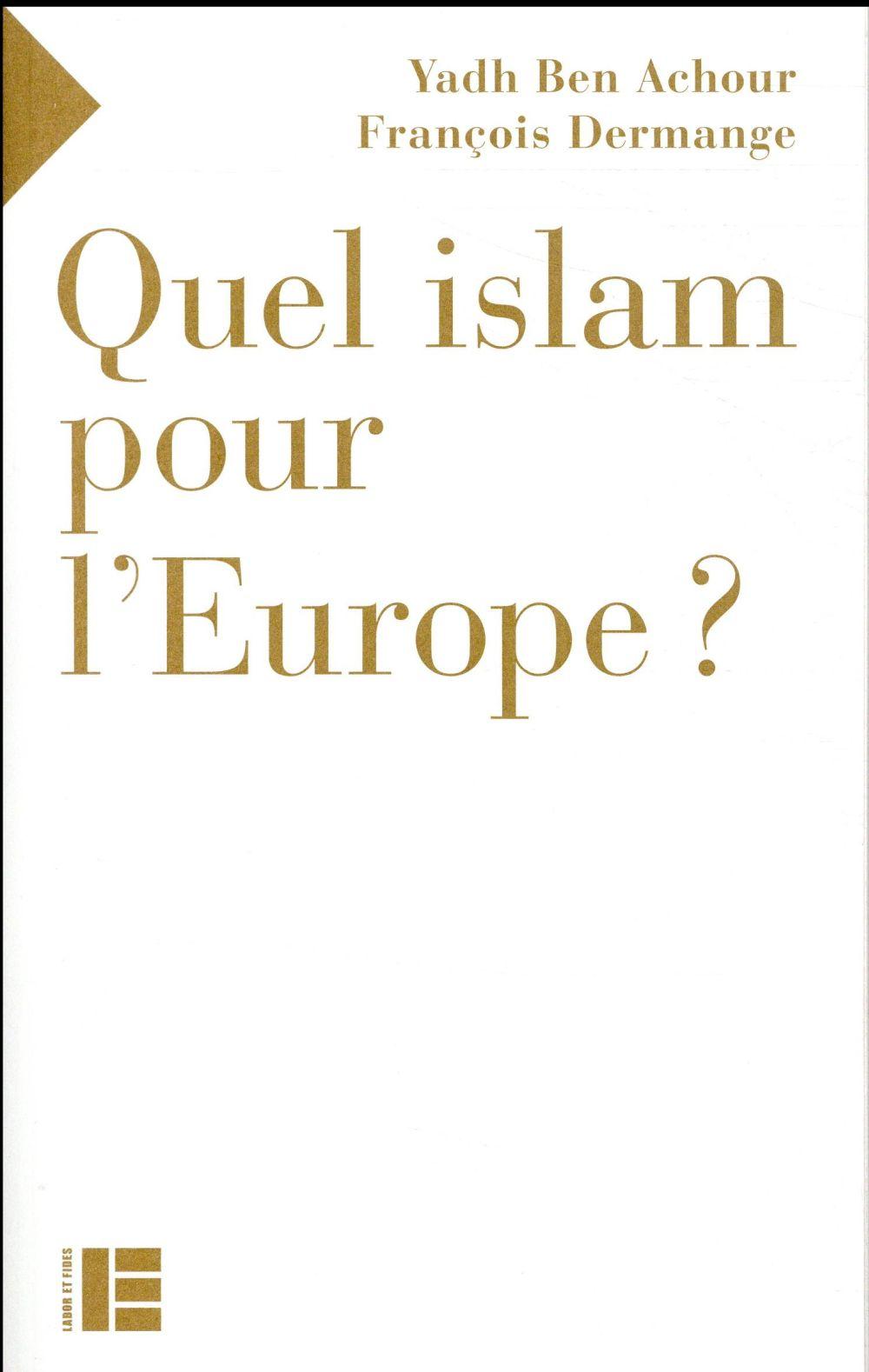 quel Islam pour l'Europe?