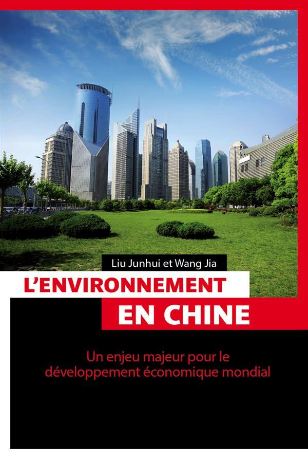 L'environnement en Chine ; un enjeu majeur pour le développement économique mondial