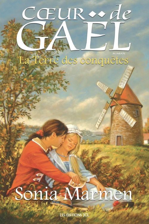 Coeur de Gaël t.3 ; la terre des conquêtes