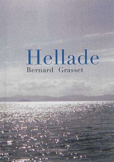Hellade ; 2010-2013