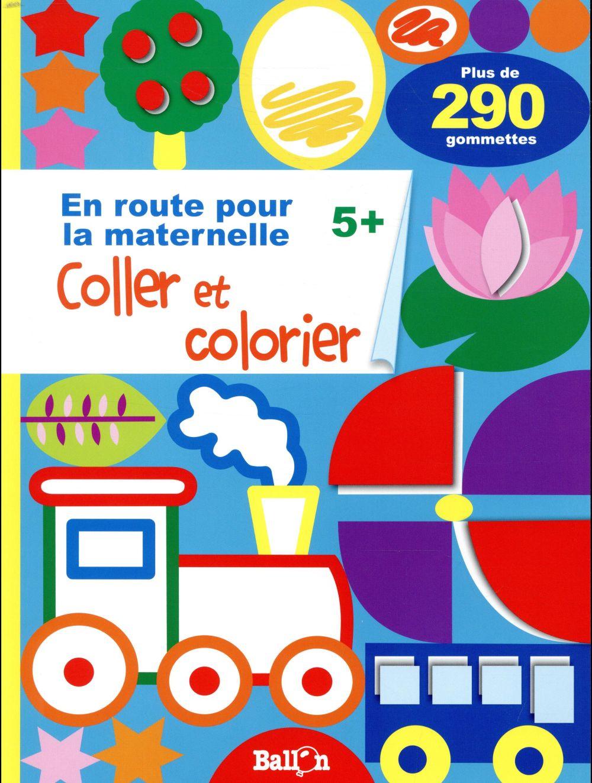 En route pour la maternelle ; coller et colorier