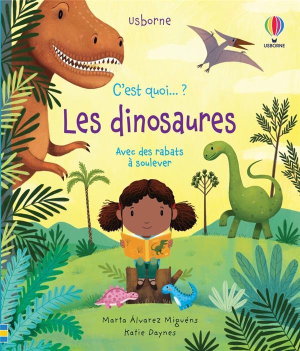 C'est quoi... ; les dinosaures