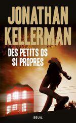 Vente Livre Numérique : Des petits os si propres  - Jonathan Kellerman