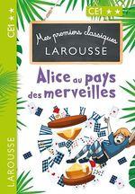 Vente Livre Numérique : Mes premiers classiques LAROUSSE Alice au pays des merveilles  - Catherine Mory