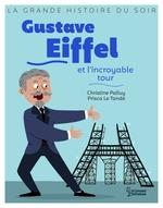 Vente EBooks : Gustave Eiffel et l'incroyable tour  - Christine Palluy