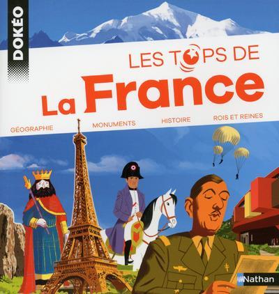 Les tops ; de la France ; géographie ; monuments ; histoire ; rois et reines