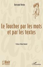 Vente EBooks : Le toucher par les mots et par les textes