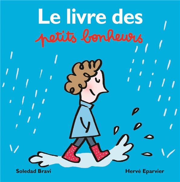 Le livre des petits bonheurs