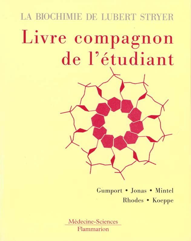 La Biochimie De L'Etudiant De Lubert Stryer, Livre Compagnon De L'Etudiant
