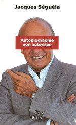 Vente EBooks : Autobiographie non autorisée  - Jacques Séguéla