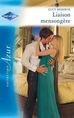 Vente EBooks : Liaison mensongère  - Lucy Monroe