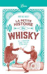 Vente Livre Numérique : La Petite Histoire du whisky  - Martine Nouet