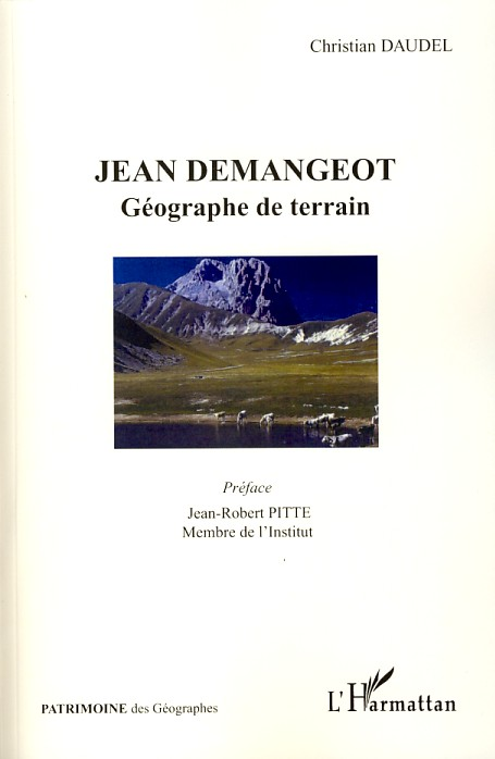 Jean Démangeot ; géographe de terrain