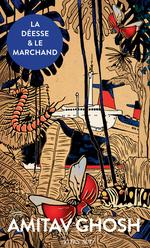 Vente EBooks : La déesse et le marchand  - Amitav Ghosh