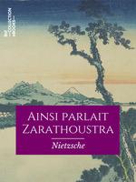 Vente Livre Numérique : Ainsi parlait Zarathoustra  - Friedrich Nietzsche