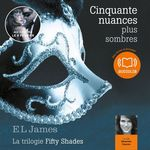 Vente AudioBook : Cinquante nuances plus sombres  - E. L. James