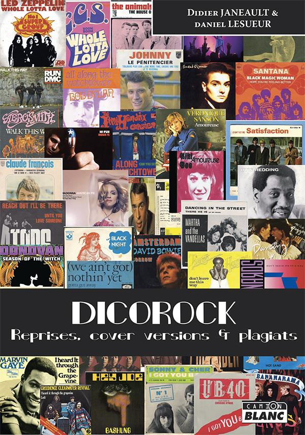 Dicorock ; reprises, cover versions et plagiats