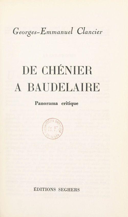 De Chénier à Baudelaire, panorama critique