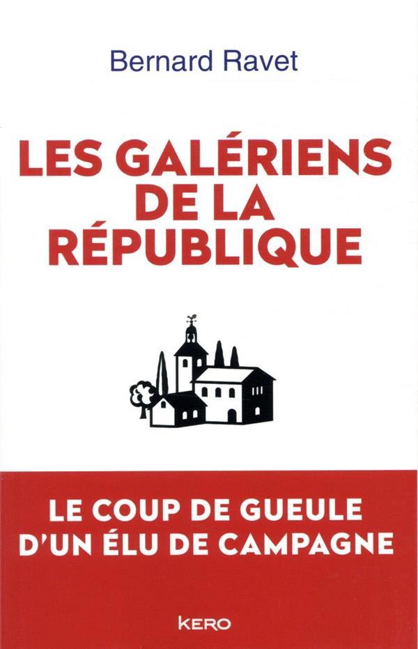 Les galériens de la République