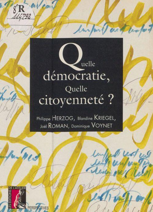 Quelle democratie, quelle citoyennete ?