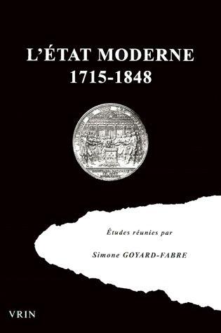 l'Etat moderne ; 1715-1848 ; regards sur la pensée politique de l'Europe occidentale